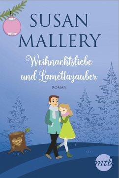 Weihnachtsliebe und Lamettazauber (eBook, ePUB) - Mallery, Susan
