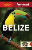 Frommer's Belize (eBook, ePUB)