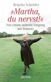 Martha, du nervst! (eBook, ePUB)