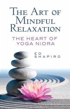 The Art of Mindful Relaxation (eBook, ePUB)