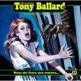 Tony Ballard, Folge 32: Wenn die Toten sich erheben ... (MP3-Download)