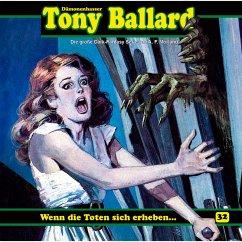 Tony Ballard, Folge 32: Wenn die Toten sich erheben ... (MP3-Download) - Morland, A. F.; Birker, Thomas