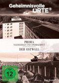 Geheimnisvolle Orte: Prora - Naziseebad und Sperrgebiet & Der Ostwall