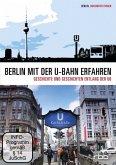 Berlin mit der U-Bahn erfahren - Geschichte und Geschichten entlang der U6