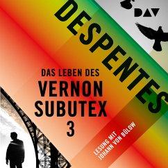 Das Leben des Vernon Subutex Bd.3 (MP3-Download) - Despentes, Virginie