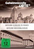 Geheimnisvolle Orte: Hitlers Schloss in Posen & Hitlers Reichskanzlei