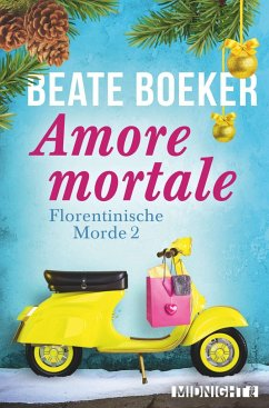 Amore mortale / Florentinische Morde Bd.2 - Boeker, Beate
