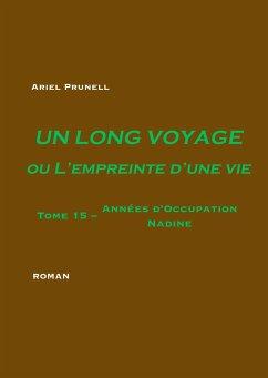 Un long voyage ou L'empreinte d'une vie - Tome 15