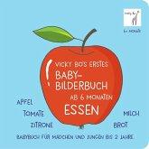 Vicky Bo's erstes Baby-Bilderbuch ab 6 Monaten - Essen