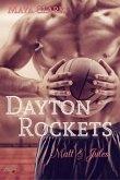 Dayton Rockets: Matt und Jules