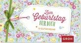 Zum Geburtstag für dich: 12 Gutscheine