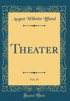 Theater, Vol. 19 (Classic Reprint)