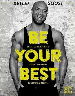 Be Your Best (Mängelexemplar) - Soost, Detlef