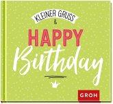 Kleiner Gruß & Happy Birthday