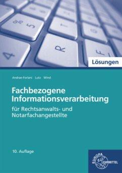 Fachbezogene Informationsverarbeitung, Lösungen - Andrae-Forlani, Gabriela; Lutz, Ferdinand; Wind, Isabel