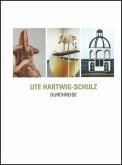 Ute Hartwig-Schulz. Durchreise