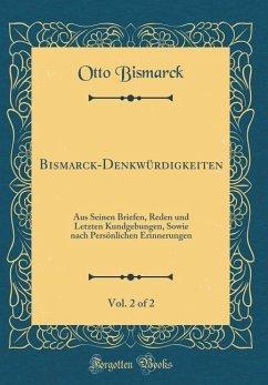 Bismarck-Denkwürdigkeiten, Vol. 2 of 2