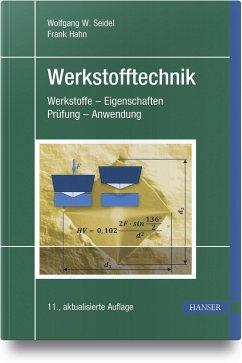 Werkstofftechnik - Seidel, Wolfgang W.;Hahn, Frank