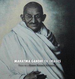 Mahatma Gandhi en Images - Lucca, Adriano