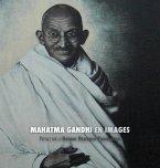 Mahatma Gandhi en Images