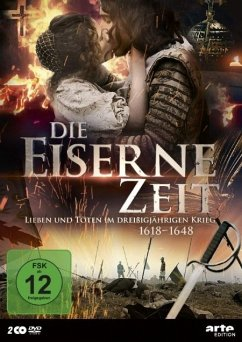 Die eiserne Zeit - Lieben und Töten im Dreißigjährigen Krieg - 2 Disc DVD - Endres De Oliviera,Gloria/Gerber,Thomas/König,A./+