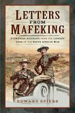 Letters from Mafeking: Eyewitness Accounts from the Longest Siege of the South African War