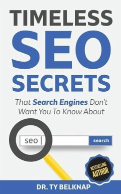 Timeless Seo Secrets: The Search Engines Don´t ...