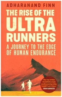 The Rise of the Ultra Runners - Finn, Adharanand