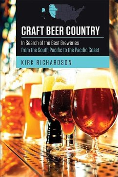 Craft Beer Country: In Search of the Best Brewe...