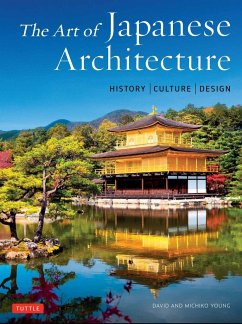 The Art of Japanese Architecture - Young, David; Young, Michiko