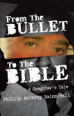From The Bullet To The Bible