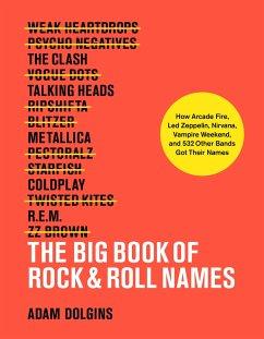 The Big Book of Rock & Roll Names - Dolgins, Adam