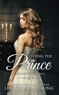 Dating the Prince: Clean Contemporary Royal Rom...