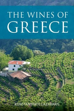 The wines of Greece - Lazarakis, Konstantinos