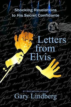 Letters from Elvis: Shocking Revelations to a S...