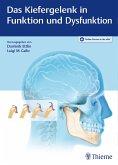 Das Kiefergelenk in Funktion und Dysfunktion