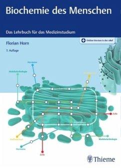 Biochemie des Menschen - Horn, Florian