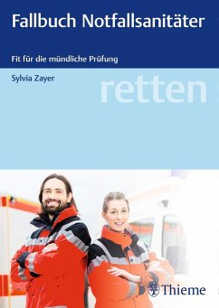 retten - Fallbuch Notfallsanitäter - Zayer, Sylvia