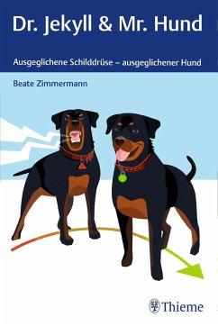 Dr. Jekyll & Mr. Hund - Zimmermann, Beate