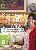 Kochbuch zur Heilung der Mitte (eBook, ePUB)