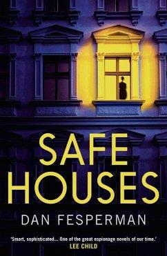 Safe Houses (eBook, ePUB) - Fesperman, Dan