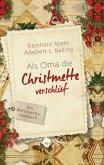 Als Oma die Christmette verschlief (eBook, ePUB)