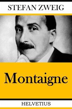 Montaigne (eBook, ePUB) - Zweig, Stefan