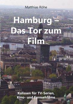 Hamburg - Das Tor zum Film (eBook, ePUB)