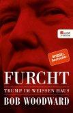 Furcht: Trump im Weißen Haus (eBook, ePUB)
