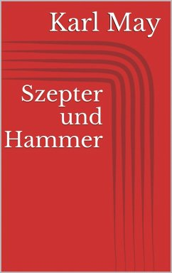 Szepter und Hammer (eBook, ePUB) - May, Karl