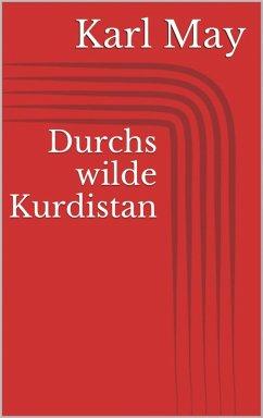 Durchs wilde Kurdistan (eBook, ePUB) - May, Karl
