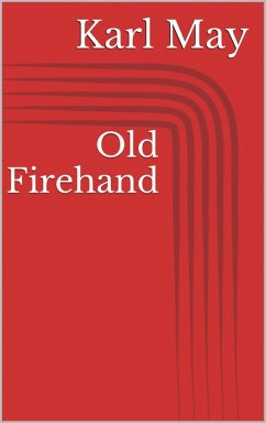Old Firehand (eBook, ePUB) - May, Karl