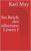 Im Reich des silbernen Löwen I (eBook, ePUB)