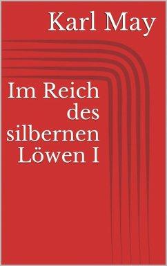 Im Reich des silbernen Löwen I (eBook, ePUB) - May, Karl